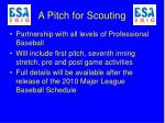 a pitch for scouting