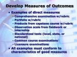 develop measures of outcomes27