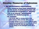 develop measures of outcomes30