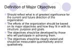 definition of major objectives