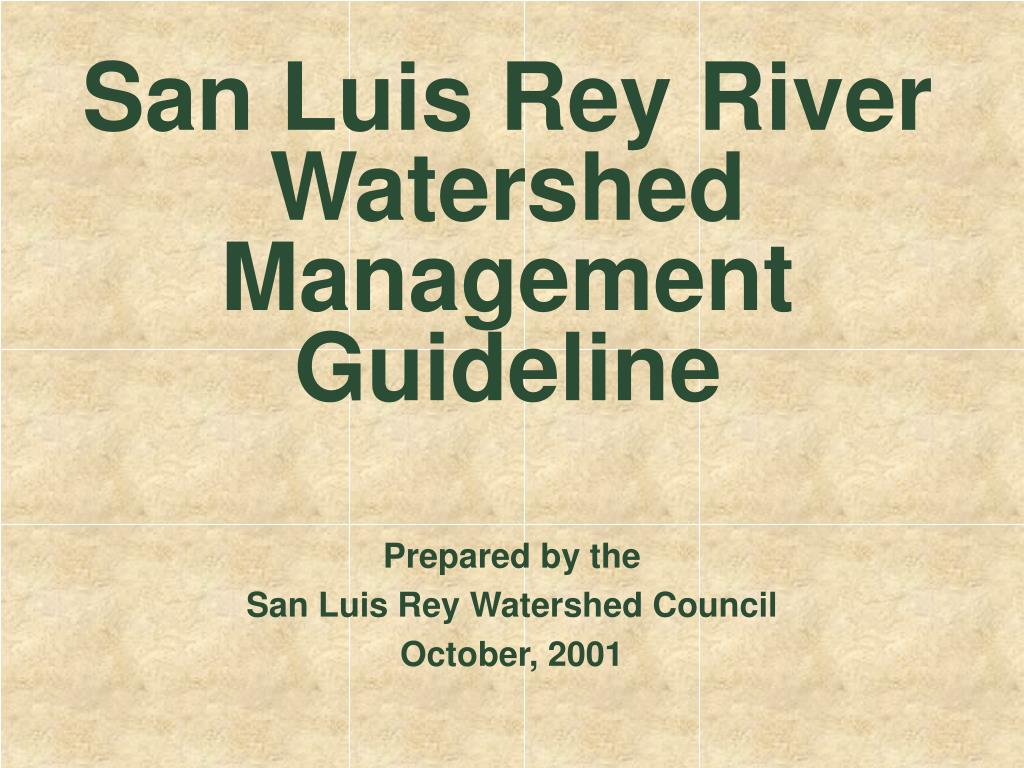 san luis rey river watershed management guideline l.