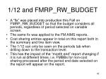 1 12 and fmrp rw budget
