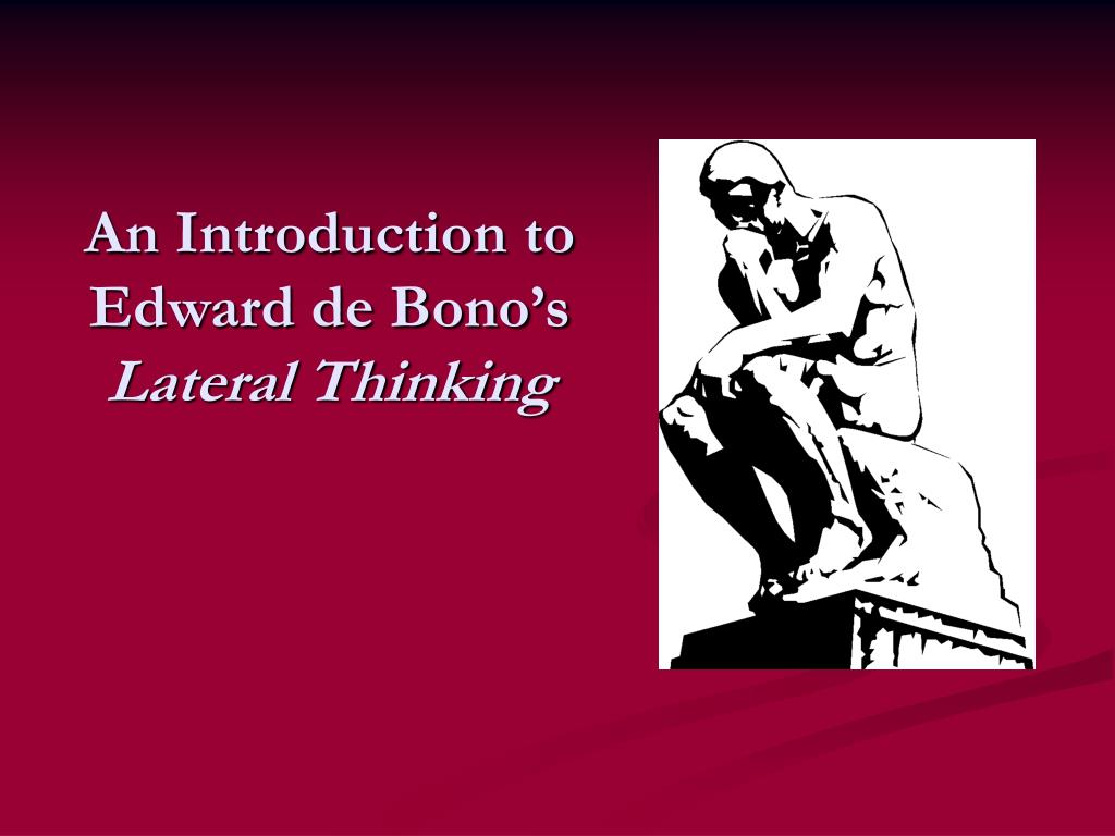 an introduction to edward de bono s lateral thinking l.