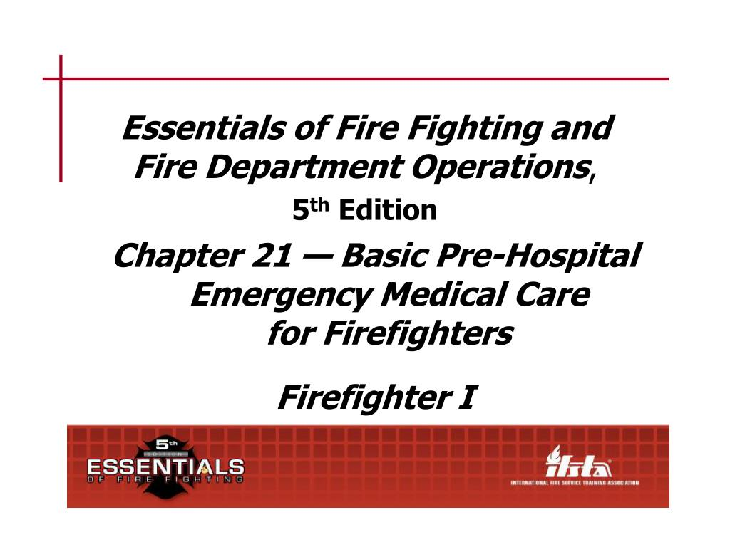 essentials of fire fighting and fire department operations 5 th edition l.