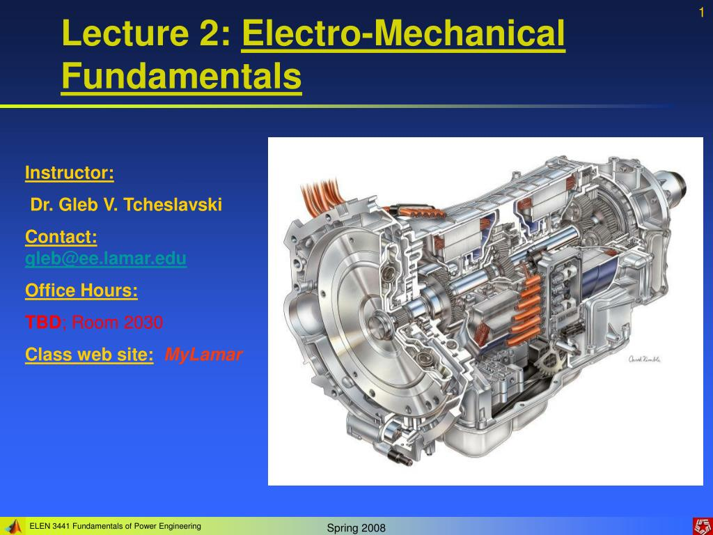 lecture 2 electro mechanical fundamentals l.