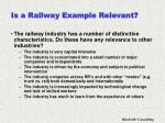 is a railway example relevant