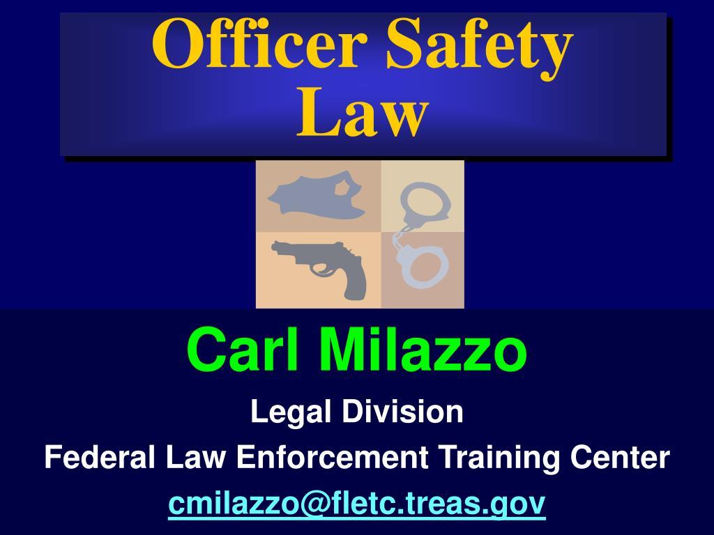 officer safety law l.
