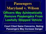 passengers maryland v wilson