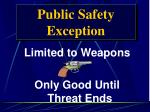 public safety exception