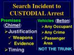 search incident to custodial arrest