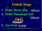 vehicle stops