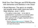build your own data gov and epa microsite with semantics and statistics in the cloud