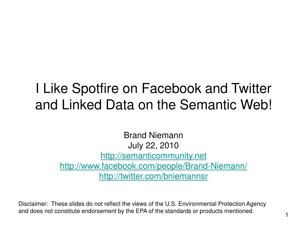 i like spotfire on facebook and twitter and linked data on the semantic web l.