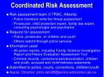 coordinated risk assessment