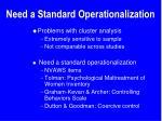 need a standard operationalization