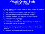 nvaws control scale high 3 or more