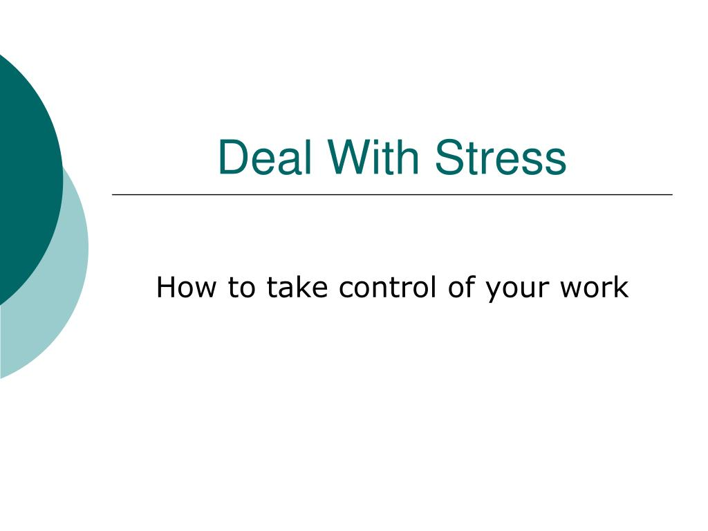 deal with stress l.