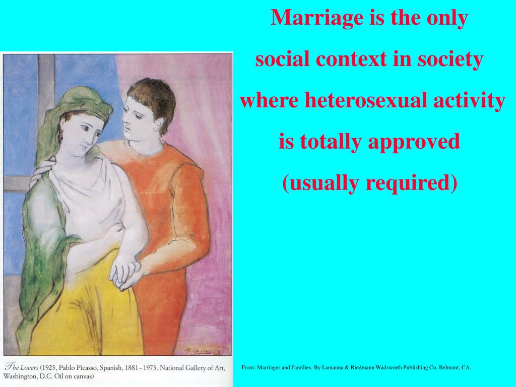 Marriage is the only