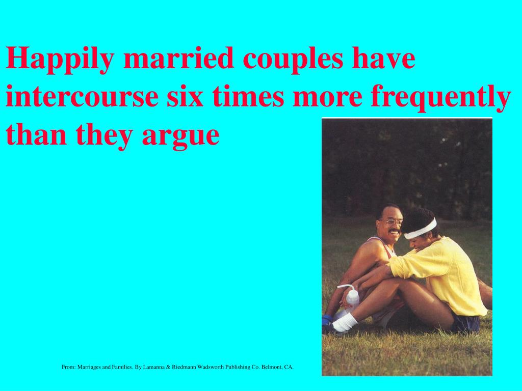 Happily married couples have intercourse six times more