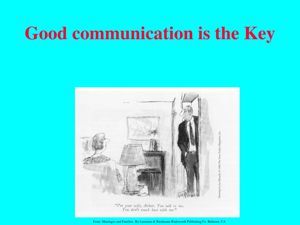 Good communication is the Key