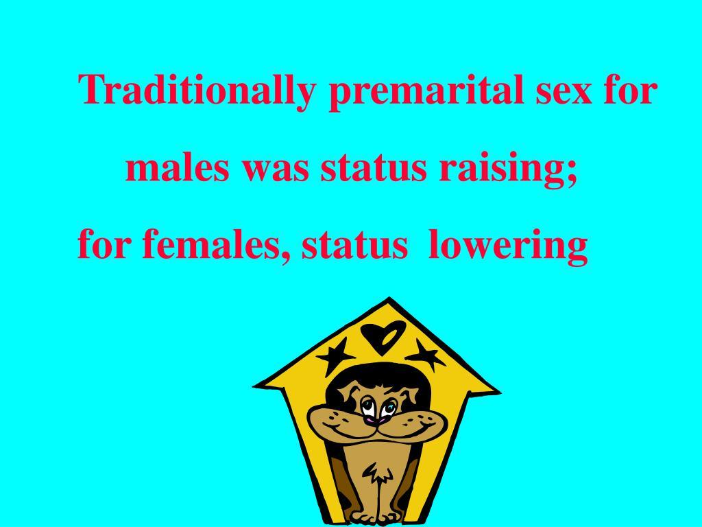 Traditionally premarital sex for