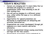 today s realities