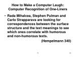 how to make a computer laugh computer recognition of one liners