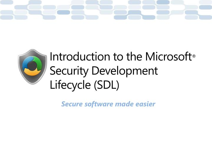 introduction to the microsoft security development lifecycle sdl n.