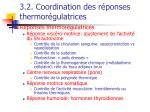 3 2 coordination des r ponses thermor gulatrices52