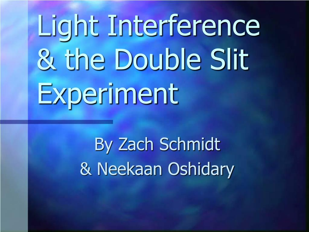 light interference the double slit experiment l.