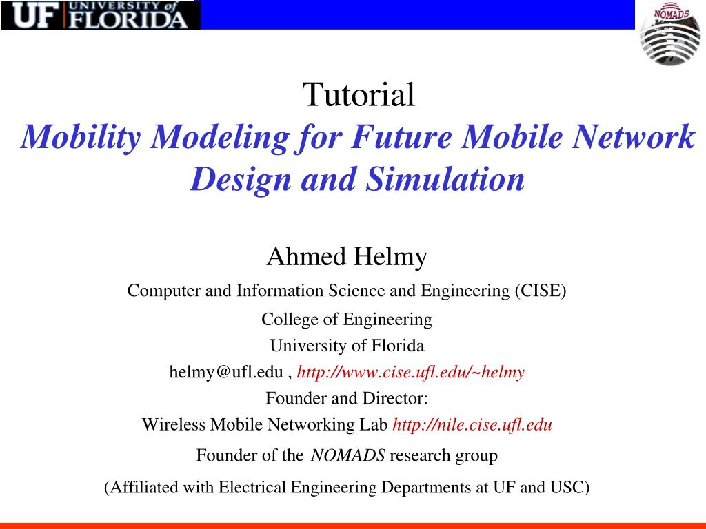 PPT - Tutorial Mobility Modeling for Future Mobile Network Design