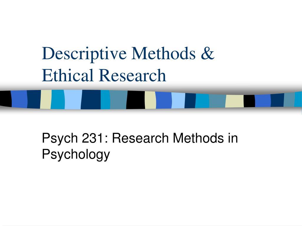 descriptive methods ethical research l.