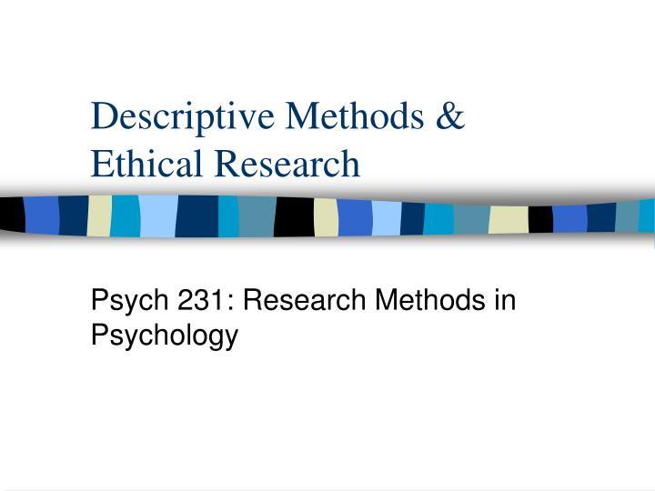 descriptive methods ethical research n.