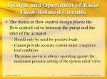 design and operation of basic flow related circuits16
