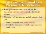 design and operation of basic pressure related circuits
