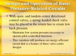 design and operation of basic pressure related circuits13