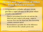 design and operation of other flow related circuits28