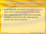 design and operation of other flow related circuits31