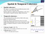 spatial temporal coherence