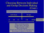 choosing between individual and group decision making cont
