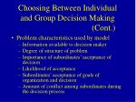 choosing between individual and group decision making cont32