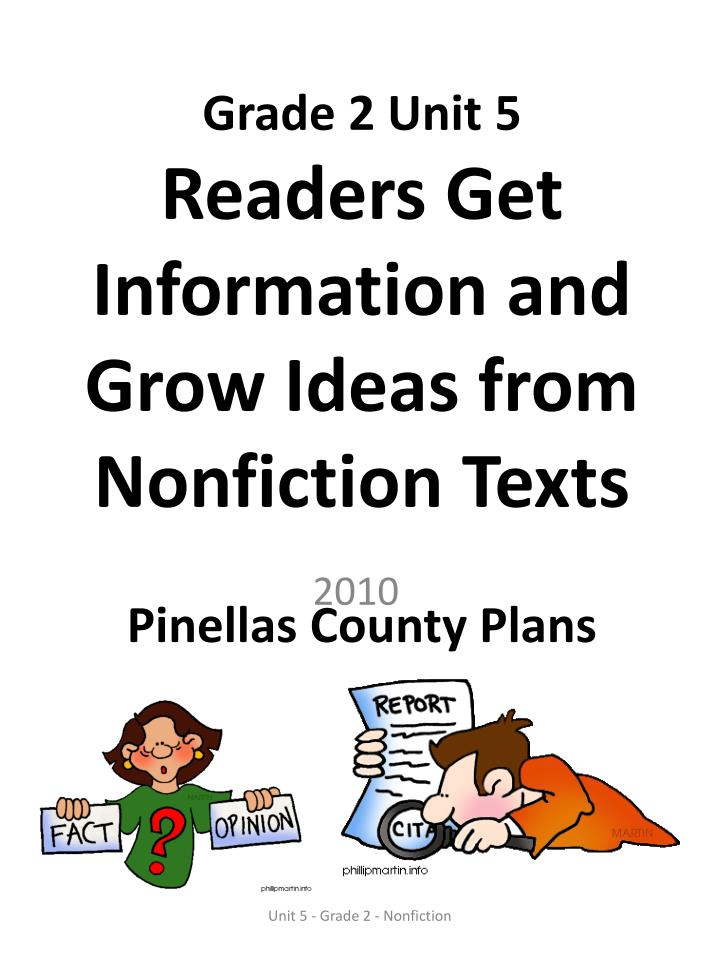 grade 2 unit 5 readers get information and grow ideas from nonfiction texts pinellas county plans n.