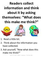 readers collect information and think about it by asking themselves what does this make me think