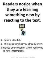 readers notice when they are learning something new by reacting to the text