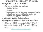 organization delivery of patrol