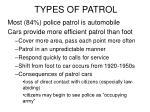 types of patrol