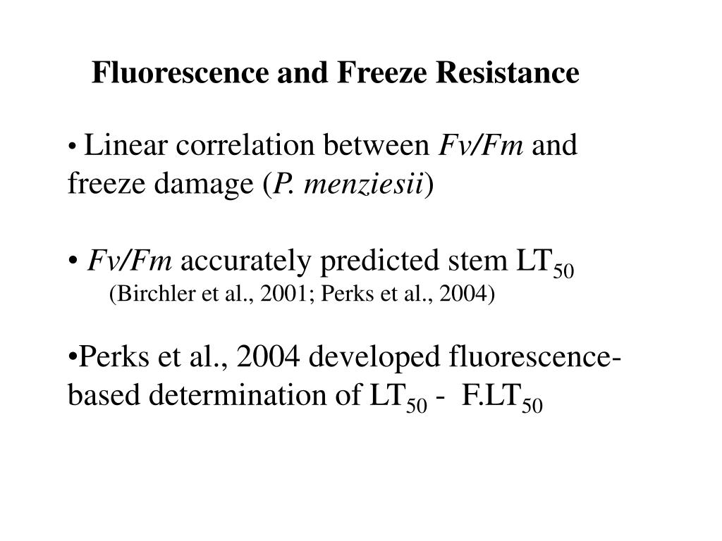 Fluorescence and Freeze Resistance