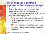 how does an operating system affect compatibility