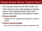 needs based market segmentation