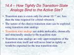 14 4 how tightly do transition state analogs bind to the active site